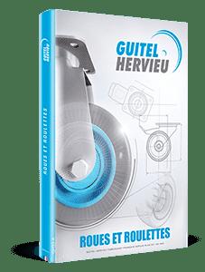 Catlogue roues et roulettes Guitel Hervieu