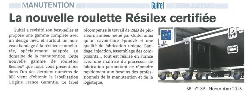 La nouvelle roulette Resilex certifiée